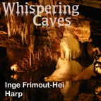 Whispering Caves CD - Inge Frimout-Hei