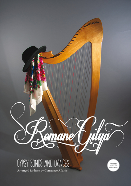 Romane Gilya: Gypsy songs and dances Arranged for harp by Constance Allanic